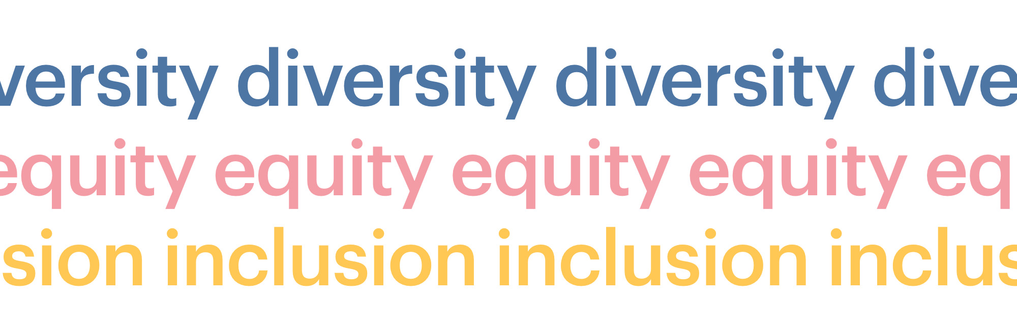the words diversity, equality, and inclusion repeated in primary colors